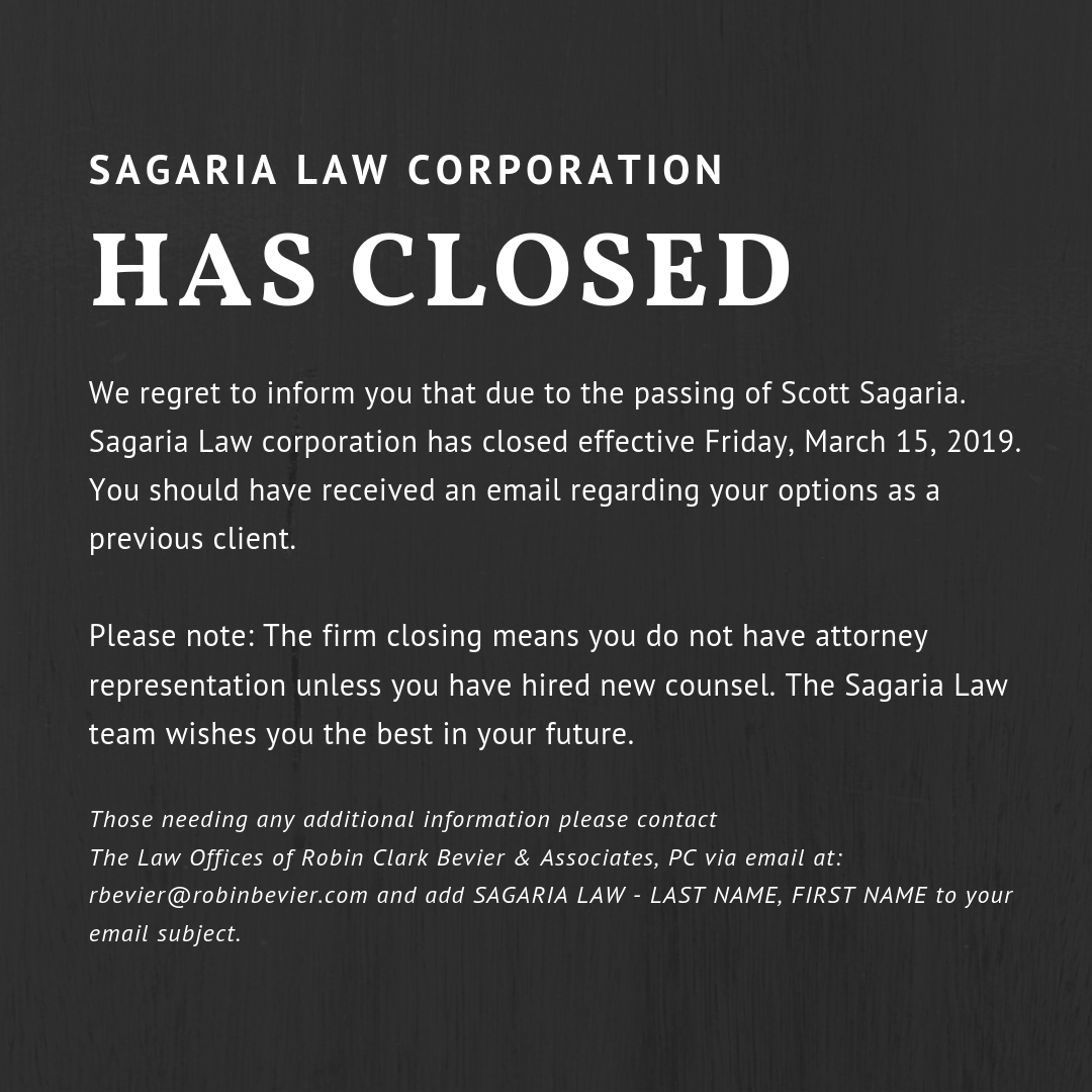 Sagaria Law Corporation Has Closed